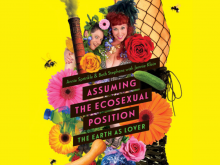 Assuming the Ecosexual Position: The Earth as Lover by Annie Sprinkle and Beth Stephens