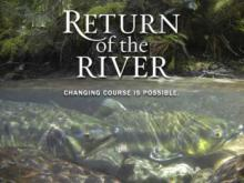 Return of the River still