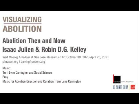 Abolition Then and Now with Isaac Julien and Robin D.G. Kelley