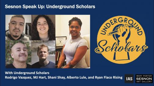 Sesnon Speak Up: Underground Scholars